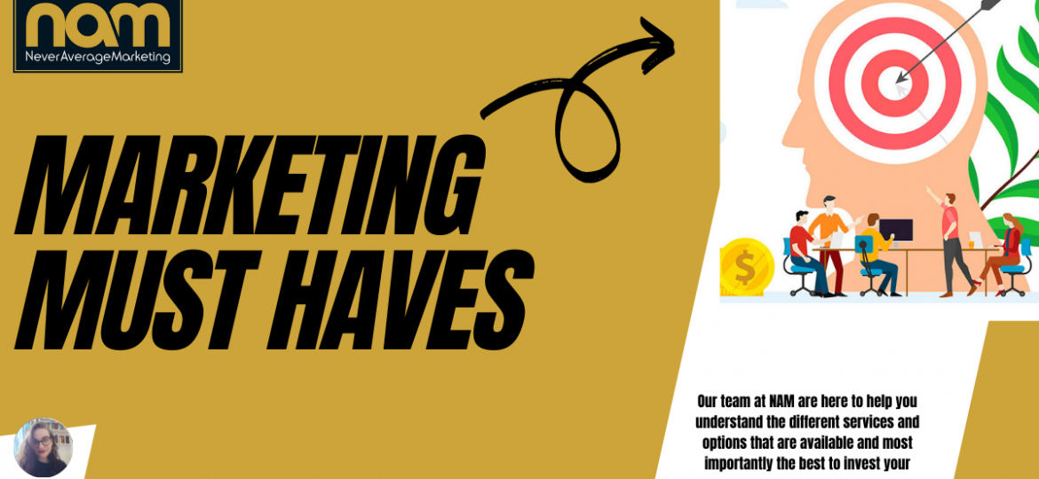 Marketing Must Haves